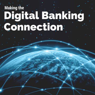 Making the Digital Banking Connection