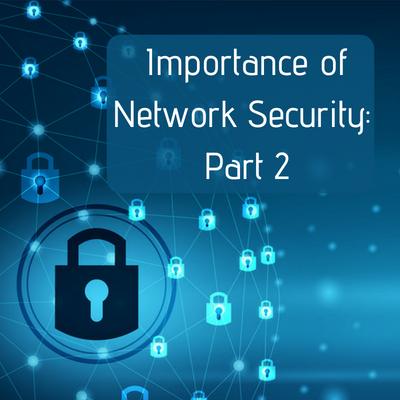 Importance of Network Security_ Part 2